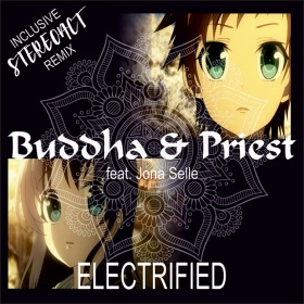 BUDDHA & PRIEST FEAT. JONA SELLE - ELECTRIFIED